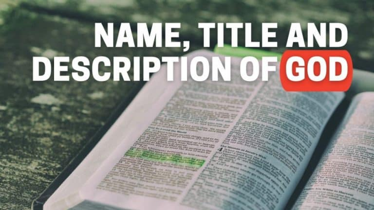 The names, Titles, and Descriptions of God, Jesus and The Holy Spirit in the Bible  [Complete List]