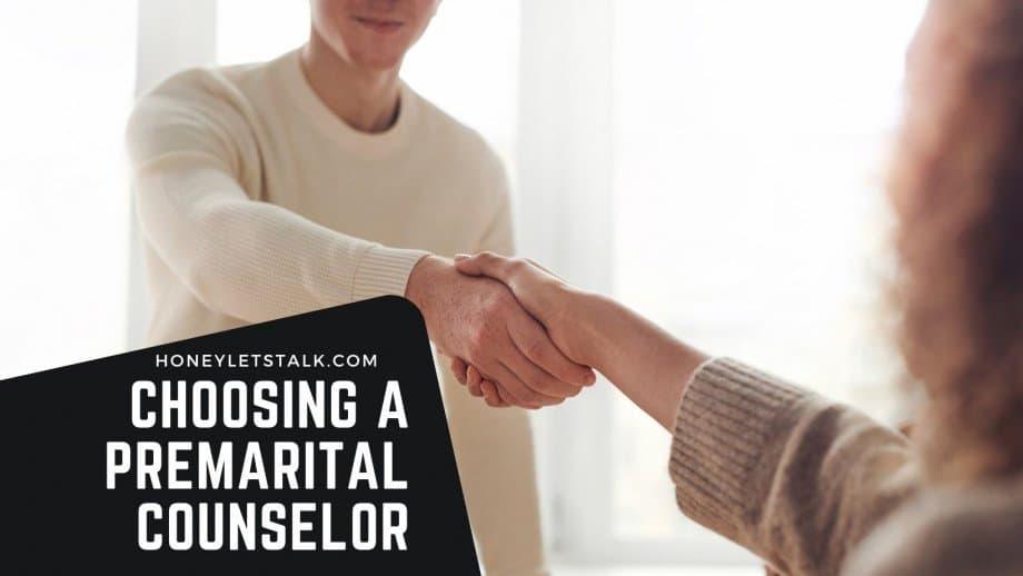 Choosing a Premarital Counselor