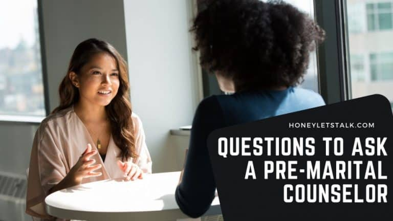 30 Questions To Ask a Premarital Counselor [ For Better Experience]
