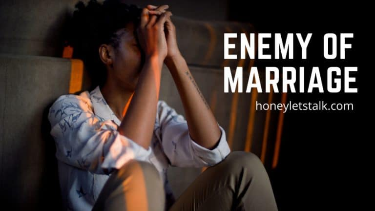 11 Deadly Enemies of Marriage [Protect Your Marriage Today]